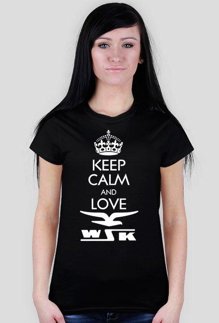 Keep calm and love WSK - koszulka motocyklowa damska
