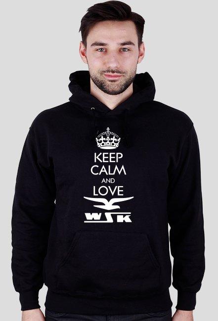 Keep calm and love WSK - bluza motocyklowa
