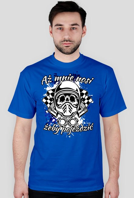 Aż mnie nosi żeby pojeździć - męska koszulka motocyklowa