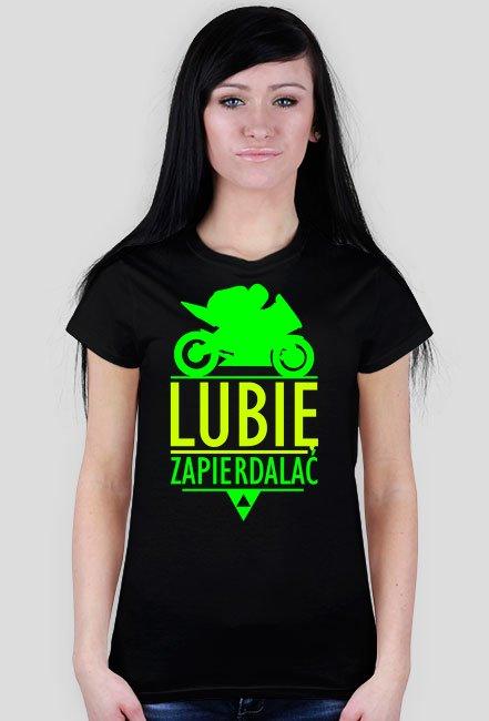 Lubię zapierdalać ścigacz 5 - damska koszulka motocyklowa