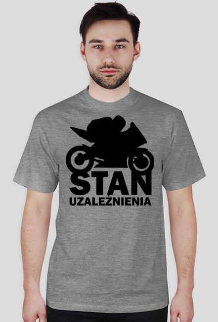 Stan uzależnienia - męska koszulka motocyklowa