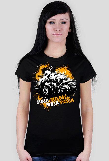 Moja miłość, moja pasja - Damska koszulka motocyklowa