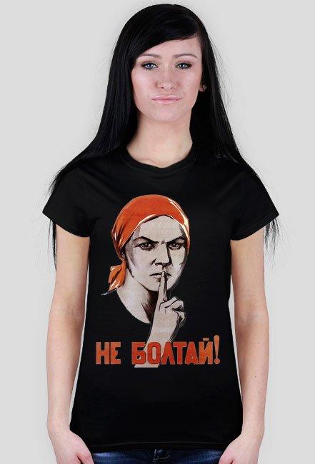 Nie paplaj  - Koszulka Damska