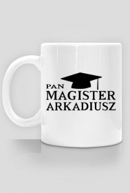 Kubek Pan magister z imieniem Arkadiusz