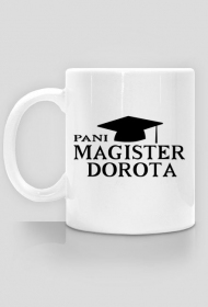 Kubek Pani magister z imieniem Dorota