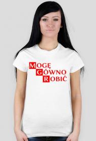 Koszulka MGR - mogę gówno robić damska