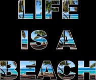 Koszulka Life is a beach