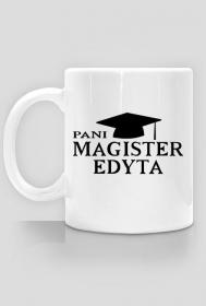 Kubek Pani Magister z imieniem Edyta