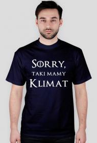Koszulka Sorry taki mamy klimat