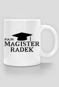 Kubek Pan Magister z imieniem Radek