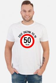 Koszulka Życie zaczyna się po 50 urodziny prezent