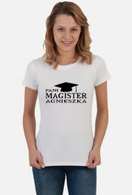 Koszulka Pani magister z imieniem Agnieszka