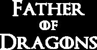 Father of Dragons prezent dla taty