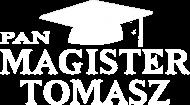 Koszulka Pan Magister z imieniem Tomasz - biały nadruk
