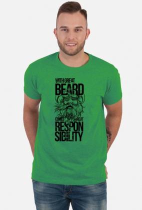 Koszulka dla brodacza - With great beard comes great responsibilty