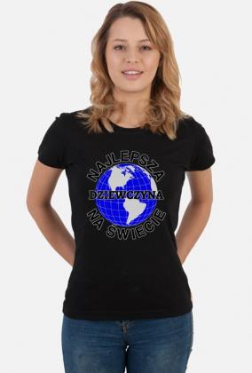 Koszulka Najlepsza dziewczyna na świecie