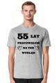 Koszulka 55 lat pracowalem na ten wyglad