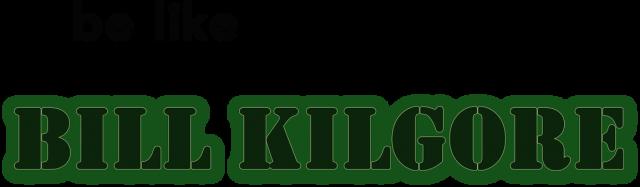 Koszulka be like Bill Kilgore