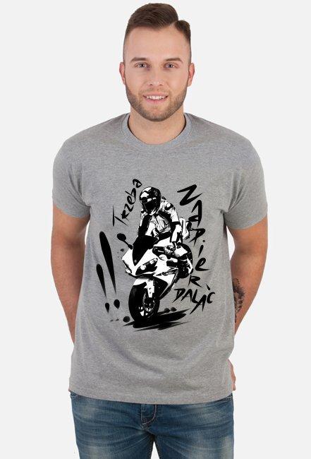 Trzeba zapierdalać koszulka męska