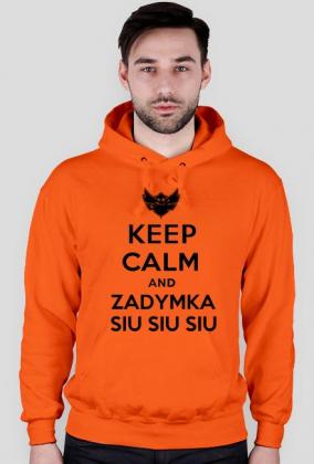 KEEP CALM AND ZADYMKA