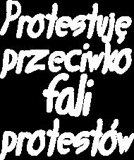 Protestuję przeciwko protestom (koszulka męska) jasna grafika