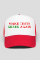 "Czapka ""MAKE TESTS GREEN AGAIN"""