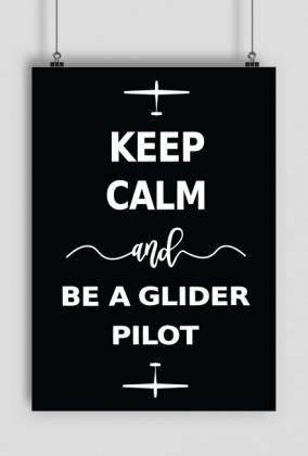 Plakat A1, czarny Keep Calm and be a glider pilot