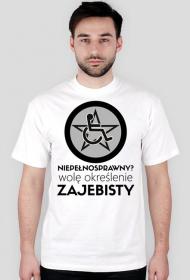 Koszulka męska - Niepełnosprawny?