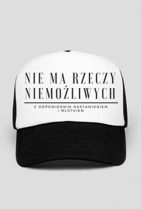 Nie ma rzeczy niemożliwych - czapka