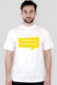Będzie pan zadowolony! - koszulka męska