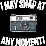 I May Snap At Any Moment