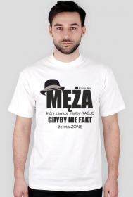 Koszulka męża, który zawsze miałby rację gdyby nie fakt że ma żonę