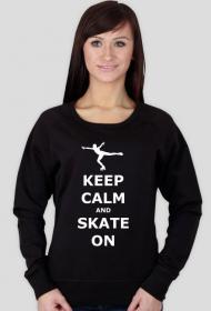 Bluza Keep calm and skate