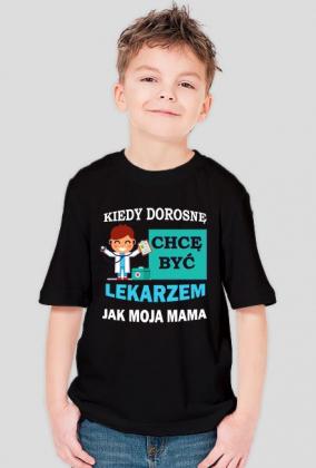 Kiedy dorosnę chcę być jak Mama Lekarz
