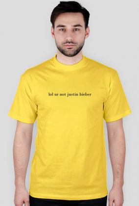 Koszulka męska - lol ur not justin bieber