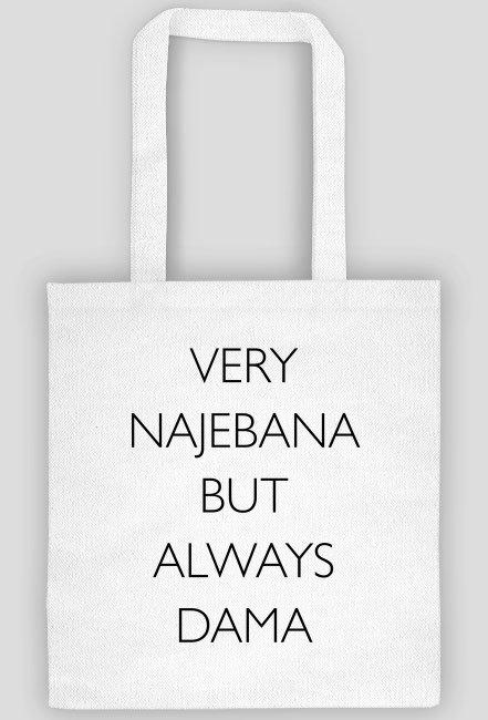Very najebana but always dama / torba shopper