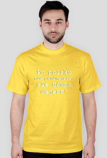 Po polsku nie panimajesz, ale gówno dajesz! / Magda Gessler / t-shirt regular