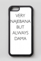 Very najebana but always dama / etui iphone 6/6s