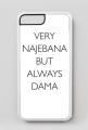 Very najebana but always dama / etui iphone 7 Plus/8 Plus