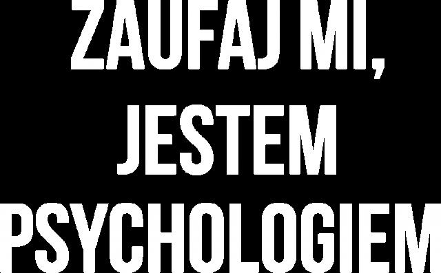 PSYCHOLOG - KOSZULKA MĘSKA