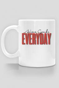 Ariana Grande EVERYDAY kubek