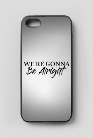 Case iPhone 5/5s Be Alright