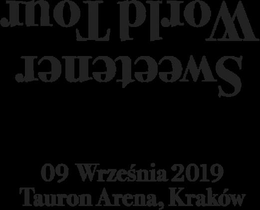 Sweetener World Tour + Polska Data