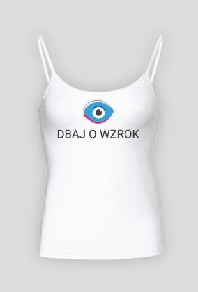 Koszulka na ramiączkach - Dbaj o wzrok