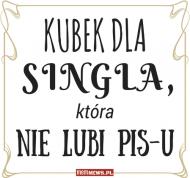 Kubek dla SINGLA, który nie lubi PiS-u