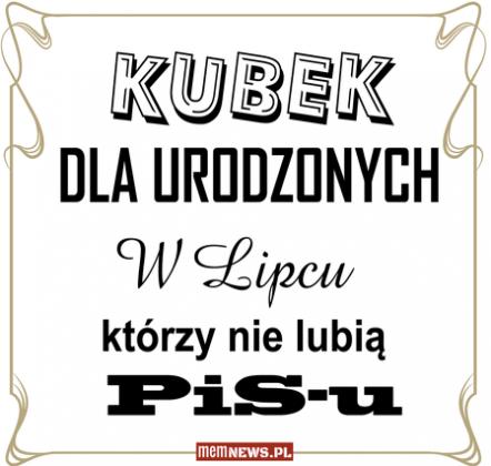 Dla urodzonych w LIPCU