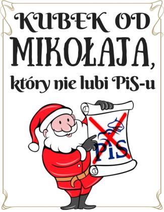 Kubek od Mikołaja, który nie lubi PiS-u