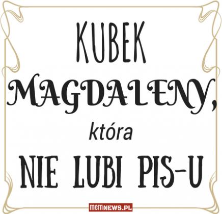 Kubek z imieniem na życzenie - Kubek Magdaleny