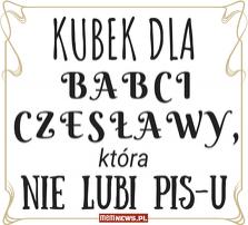 Babcia Czesława - kubek na zyczenie