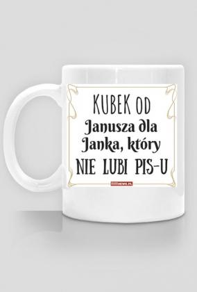 Kubek na życzenie - Od Janusza 1